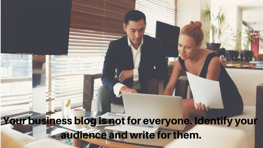 Your blogging strategy should focus on your audience