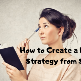 How to Create a Blogging Strategy from Scratch