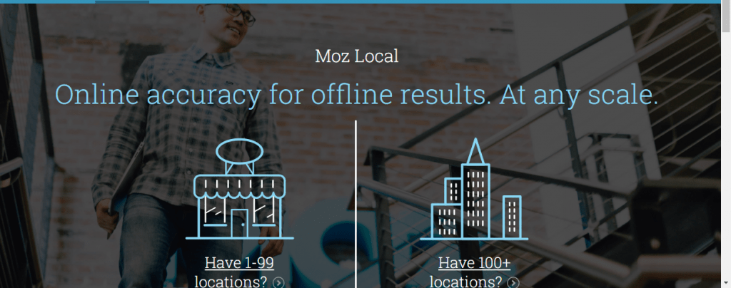 Moz Local ensures your business listing is the same across the internet