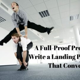 A Full-Proof Process to Write a Landing Page Copy That Convert